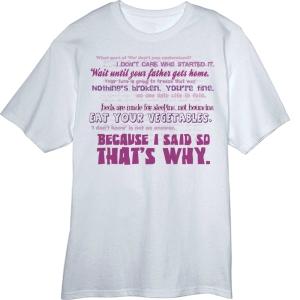 http://www.ebay.com/itm/Moms-Favorite-Sayings-Novelty-T-Shirt-/261003371355